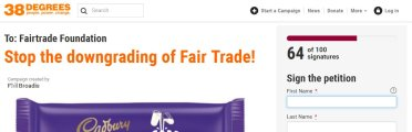 https://you.38degrees.org.uk/petitions/stop-the-downgrading-of-fair-trade